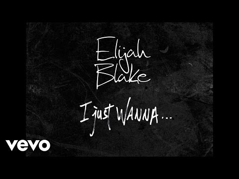 Elijah Blake - I Just Wanna.. (Audio) (Explicit)