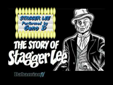 STAGGER LEE - Geno D