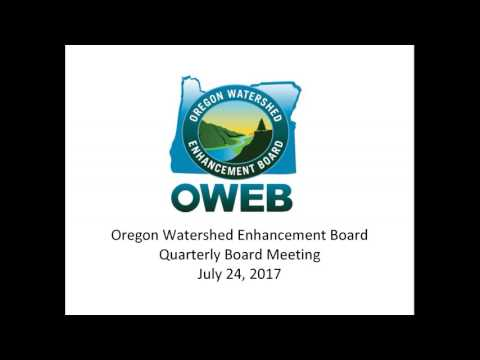 2017 OWEB Board Meeting - July 24