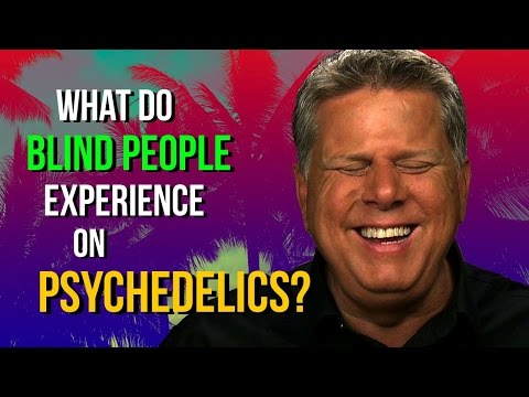 What Do Blind People Experience on Psychedelics?