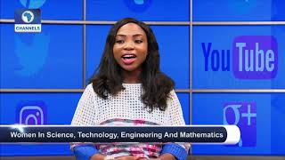 Women In Science, Technology, Engineering And Mathematics Pt.3 |Channels Beam|