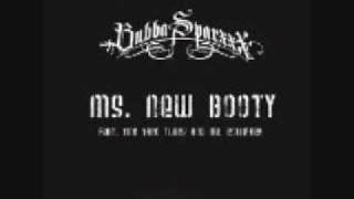 Ms.New Booty- Bubba Sparxxx ft. Ying Yang Twins