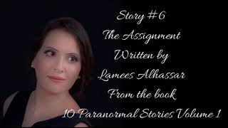 Story #6 The Assignment