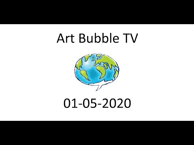 Art Bubble TV 01 05 2020