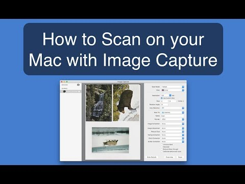 How to Scan on a Mac using the Image Capture App!