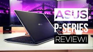 ASUS P-Series Laptop Review 2017! - Best Laptop Of 2017?