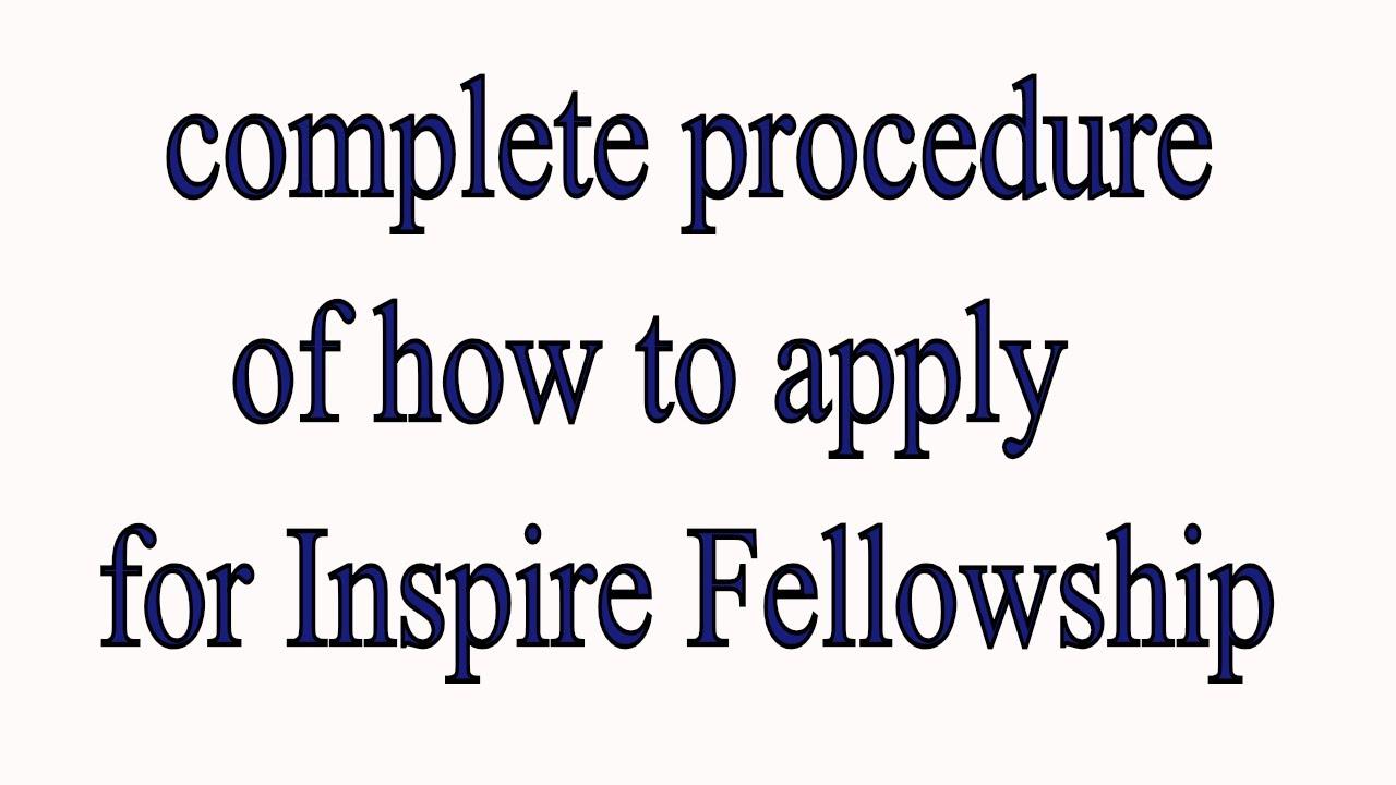 Inspire fellowship complete procedure