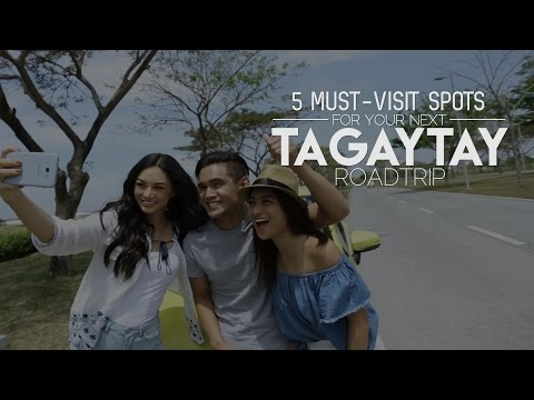 5 Must-Visit Spots for Your Next Tagaytay Roadtrip