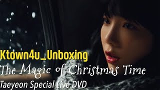 [Ktown4u Unboxing] Taeyeon(Girls' Generation) Special Live The Magic of Christmas Time DVD