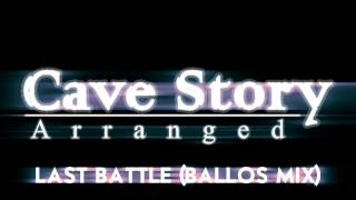 Repeat youtube video Cave Story Arranged - Last Battle (Ballos Mix)
