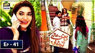 Babban Khala Ki Betiyan Episode 41 - ARY Digital Apr 18