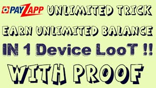 Payzapp Unlimited Trick- Earn Unlimited Payzapp Balance in 1 Device !!