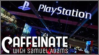 PlayStation is Not Attending E3 2019 | Caffeinate 11.15.18