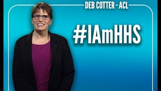 I Am HHS: Deb Cotter (ACL) thumbnail