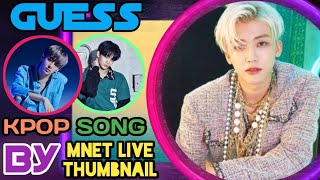 CAN YOU GUESS KPOP SONG BY MNET LIVE STAGE THUMBNAIL??? #2 –…