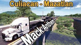Nueva autopista reconstruida en Sinaloa con Mack Anthem | American Truck Simulator