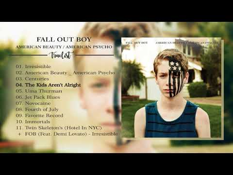 FULL ALBUM Fall Out Boy  American Beauty  American Psycho 2015
