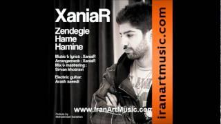 Xaniar - Zendegie Hame Hamine.wmv