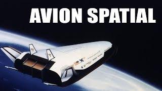 L'avion Spatial est il un rêve ? LDDE