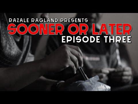 'Sooner Or Later' Episode 3.