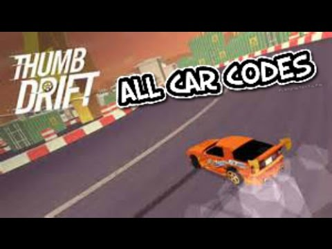 Thumb Drift All Car Codes Youtube