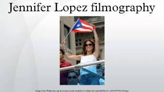 Jennifer Lopez filmography
