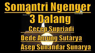Gambar cover Lakon Paling Sedih Wayang Golek - Somantri Ngenger 3 Maestro Dalang