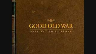 Just Another Day by Good Old War