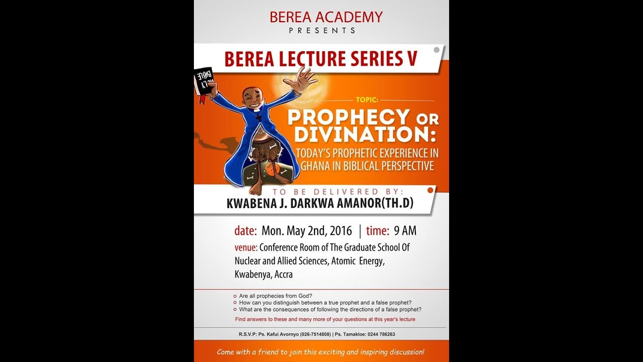 Berea Lecture Series V  Topic: Prophecy or Divination