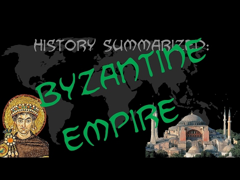 History Summarized: The Byzantine Empire