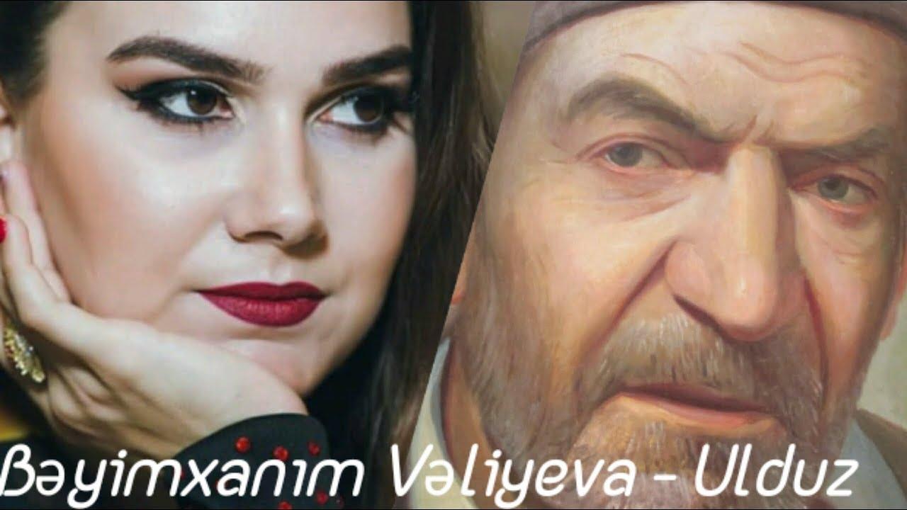 Bəyimxanım Vəliyeva - Ulduz (Lyrics/Sözlər)