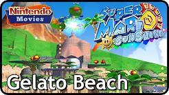 Super Mario Sunshine - Gelato Beach (100% Walkthrough)