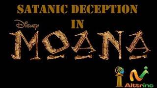 "Satanic Deception In Disney Movie ""MOANA"""