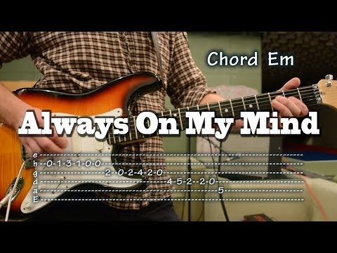 Always on my mind - guitar Tab and Chords, como tocar, lesson, backing track for bass