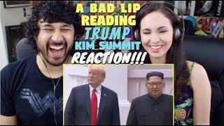 """TRUMP-KIM SUMMIT"" — A Bad Lip Reading - REACTION!!!"