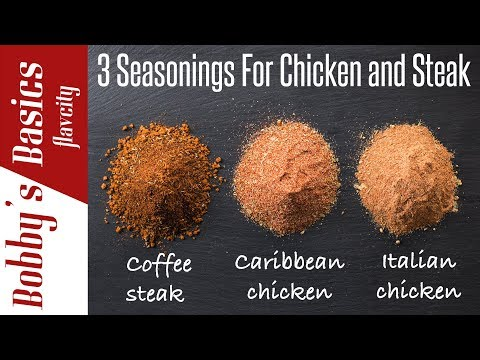 10 Spices & Seasonings For Chicken And Steak - Bobby's Kitchen Basics