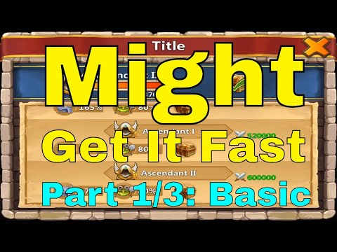 Castle Clash Get Might Fast Raise Might Efficiently (Part 1/3: Basic)