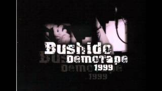 BUSHIDO | DEMOTAPE |1999 | FULL VERSION |