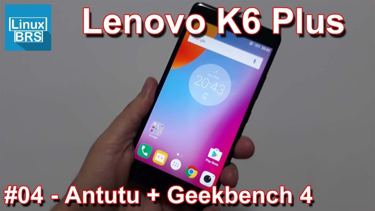Repeat Lenovo Vibe K6 Plus - Antutu Benchmark e Geekbench 4