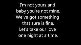 George Strait (One Night At A Time) lyrics