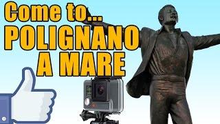 Come to Polignano a Mare (Ba) - Parte 1 - Perla del mediterraneo - GoPro Hero