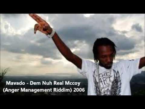 Mavado - Dem Nuh Real Mccoy (Anger Management Riddim) 2006