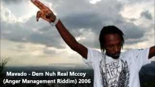 Mavado - Dem Nuh Real Mccoy (Anger Management Riddim) 2006