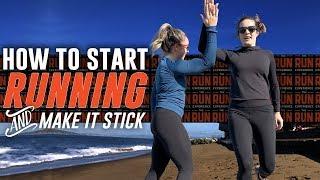 How To Start Running & Make It Stick