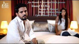 Sawan Ki Barsaat | Releasing worldwide 13 07 2018 | Tauseef Ul Haq |Teaser | | New Hindi Song