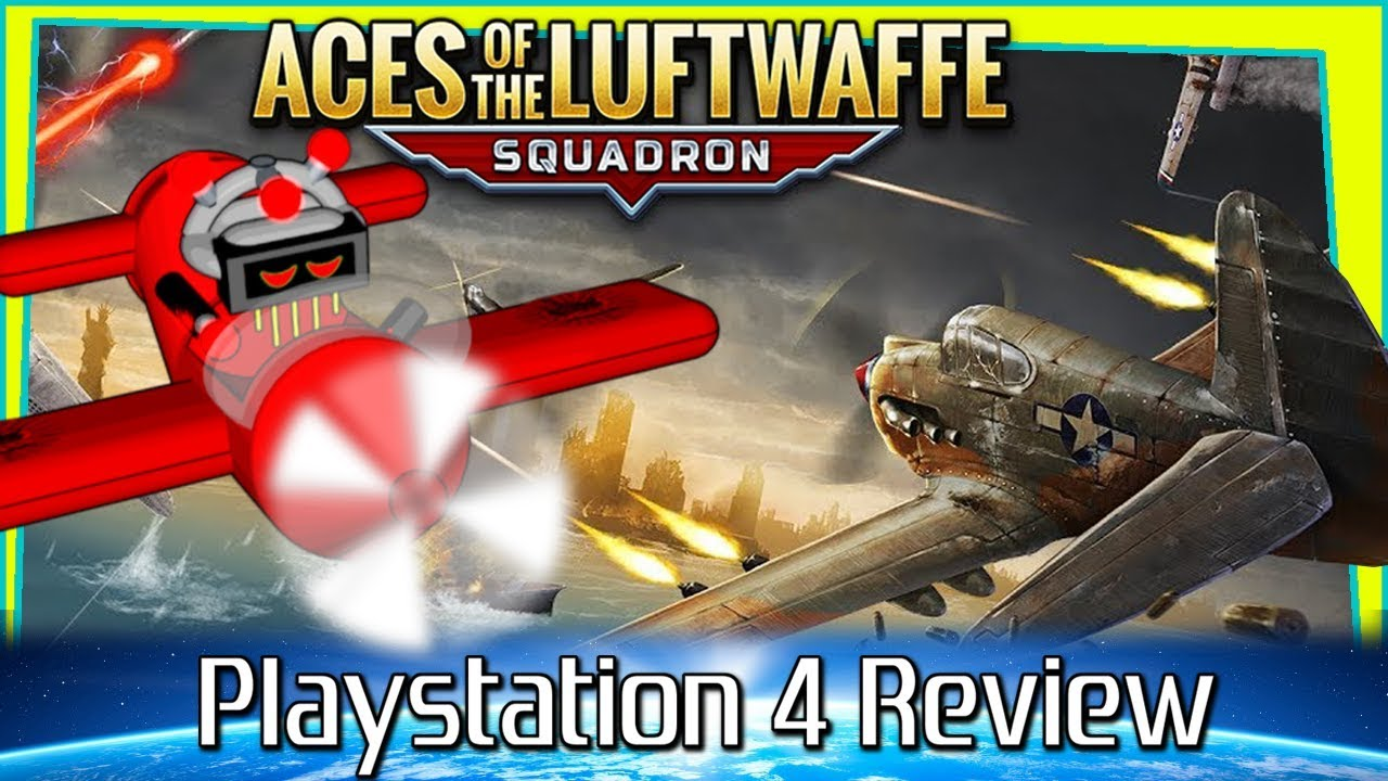 Aces of the Luftwaffe Squadron Review