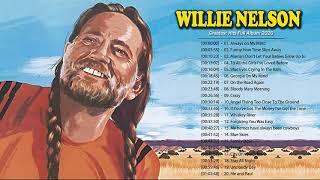 Willie Nelson Greatest Hits  - Best Of Willie Nelson - Willie Nelson Playlist 2020