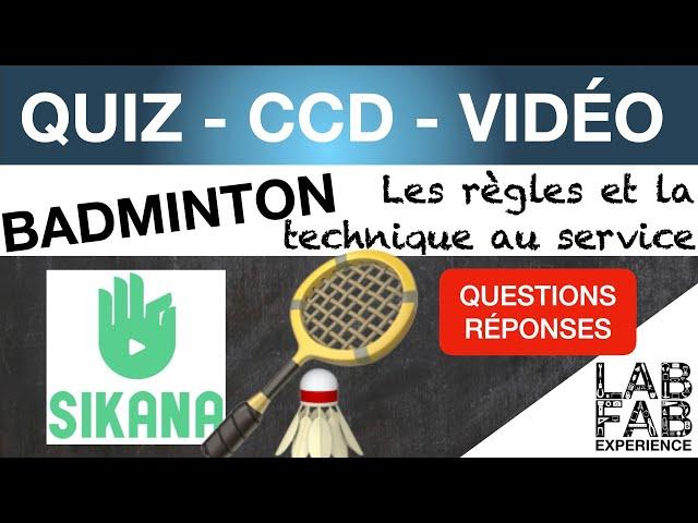 Quiz - CCD - Badminton - Les règles et la technique au service