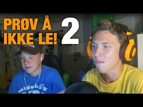 Prøv å Ikke Le! #2