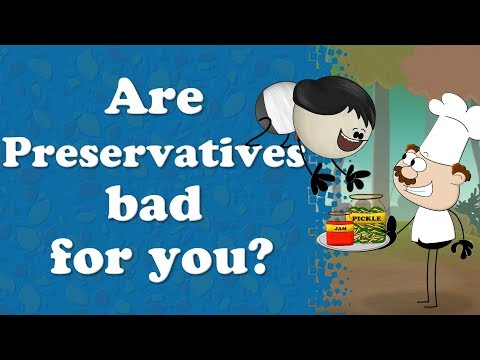 Are Preservatives Bad for you? + more videos | #aumsum #kids #science #education #whatif